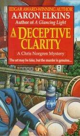 A Deceptive Clarity (Chris Norgren, Bk 1)