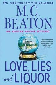 Love, Lies and Liquor (Agatha Raisin, Bk 17)