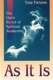 As It Is: The Open Secret to Living an Awakened Life