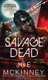 The Savage Dead (Dead, Bk 1)