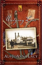 Undying Love (Shadow of Liberty series, Book 4)