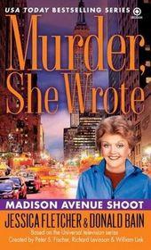Madison Avenue Shoot (Murder, She Wrote, Bk 31)