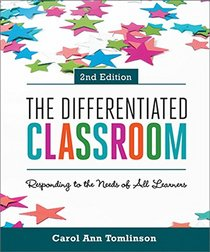 The Differentiated Classroom: Responding to the Needs of All Learners (2nd Edition) (ASCD)