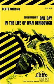 One Day in the Life of Ivan Denisovitch (Cliffs Notes)
