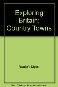 Exploring Britain: Country Towns