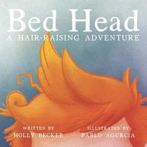 Bed Head: A Hair-Raising Adventure