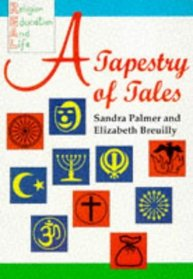 REAL (Religion for Education and Life): A Tapestry of Tales: Story Resource Pack (REAL (Religion for Education and Life))