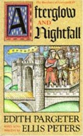 Afterglow and Nightfall (Brothers of Gwynedd, No. 4)