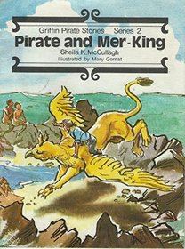 Pirate and Mer-King (Griffin Pirate Stories)