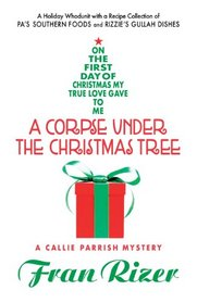 A Corpse Under the Christmas Tree (Callie Parrish, Bk 6)