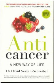 Anti Cancer: A New Way of Life