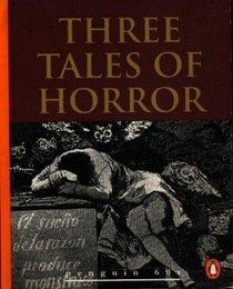 Three Tales of Horror (Penguin 60s)