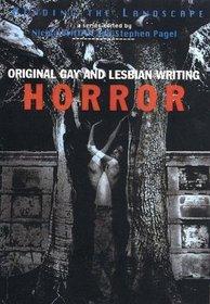 Original Gay and Lesbian Writing Horror (Bending the Landscape, Vol 2)