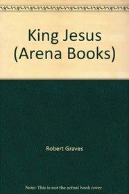 King Jesus (Arena Books)