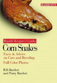 Corn Snakes: Reptile Keeper's Guide (Bartlett, Richard D., Reptile Basics.)