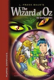 L.Frank Baum's The Wizard Of Oz (Graphic Novel Classics)