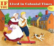 If You Lived In Colonial Times (If You...)