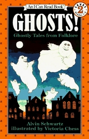 Ghosts!: Ghostly Tales from Folklore  (An I Can Read Book, Level 2)