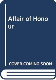 Affair of Honour