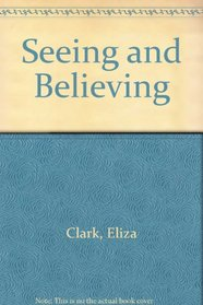 Seeing and Believing