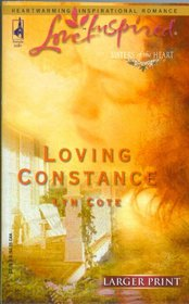 Loving Constance (Sisters of the Heart, Bk 3) (Love Inspired, No 277) (Larger Print)