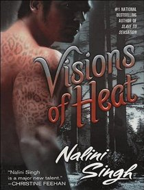 Visions of Heat (Psy/Changeling)