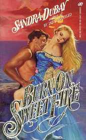 Burn on Sweet Fire
