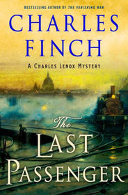 The Last Passenger: A Prequel to the Charles Lenox Series (Charles Lenox Mysteries)