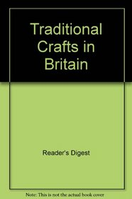 TRADITIONAL CRAFTS IN BRITAIN