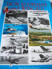 Lion Rampant and Winged: Commemorative History of Scottish Aviation Limited