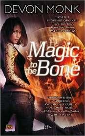 Magic to the Bone (Allie Beckstrom, Bk 1)