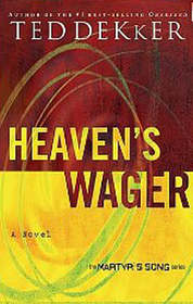 Heaven's Wager (Martyr's Song #1)