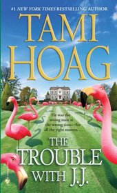 The Trouble with J.J. (Hennessy, Bk 1)