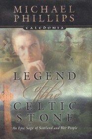 Legend of the Celtic Stone (Caledonia, 1)