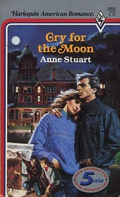 Cry for the Moon (Harlequin American Romance, No 260)
