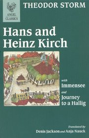 Hans and Heinz Kirch: With Immense and Journey to a Hallig (Angel Classics)