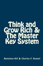 Think and Grow Rich & The Master Key System