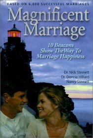 Magnificent Marriage: 10 Beacons Show the Way to Marriage Happiness