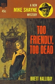 Too Friendly, Too Dead (Mike Shayne)