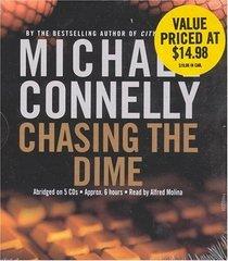 Chasing the Dime (Audio CD) (Abridged)