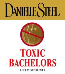 Toxic Bachelors (Audio CD) (Abridged)