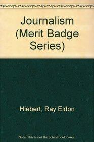 Journalism (Merit Badge Series, No. 3350.)