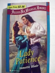 Lady Patience (Precious Gem Historical Romance, No 22)