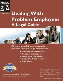 Dealing with Problem Employees: A Legal Guide (3rd edition)