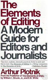 The Elements of Editing: A Modern Guide for Editors and Journalists