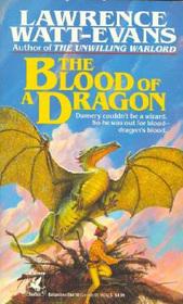 The Blood of a Dragon (Ethshar, Bk 4)