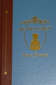 Agnes Grey (The World's Best Reading)