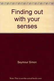 Finding out with your senses (Let's-try-it-out)