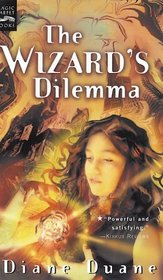 The Wizard's Dilemma (Young Wizards, Bk 5)