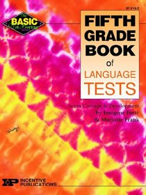 Fifth Grade Book of Language Tests (Basic, Not Boring)